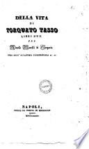 Della vita di Torquato Tasso libri due per Niccol   Morelli