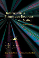 Interactions of Photons and Neutrons with Matter