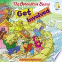 Berenstain Bears Get Involved