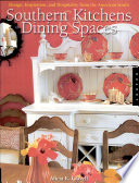 Southern Kitchens and Dining Spaces
