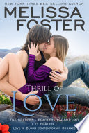 Thrill of Love  Love in Bloom  The Bradens at Peaceful Harbor  Contemporary Romance