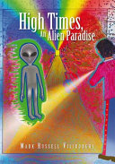 High Times  An Alien Paradise This Fascinating Work Of Fiction That Takes