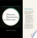 Disease Diagnoses And Dollars