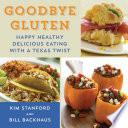 Goodbye Gluten