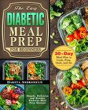 The Easy Diabetic Meal Prep For Beginners