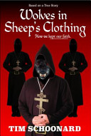 Wolves in Sheep s Clothing