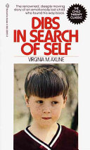Dibs in Search of Self by Virginia Mae Axline