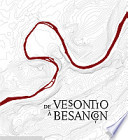 De Vesontio    Besan  on