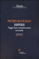 Dispersi. Viaggio fra le comunità armene nel mondo