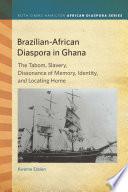 Brazilian African Diaspora in Ghana