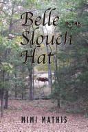 Belle In The Slouch Hat : work of fiction soar above...