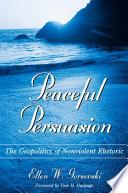 Peaceful Persuasion