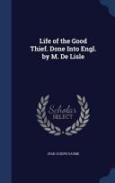 download ebook life of the good thief. done into engl. by m. de lisle pdf epub