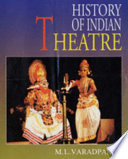 History of Indian Theatre: Classical theatre
