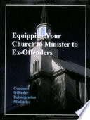 Equipping Your Church to Minister to Ex-Offenders