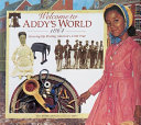 Welcome To Addy's World, 1864 : the south during and immediately after the civil...