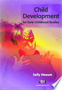 Child Development for Early Childhood Studies