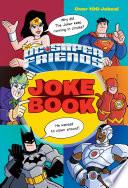 DC Super Friends Joke Book  DC Super Friends