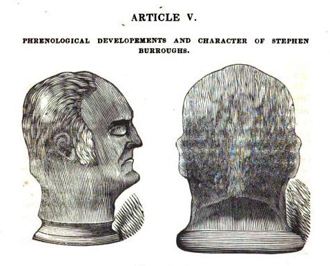 ARTICLE V PHRENOLOGICAL DEVELOPMENTS AND CHARACTER OF STEPHEN BURROUGHS