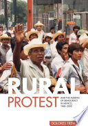 Rural Protest and the Making of Democracy in Mexico  1968 2000