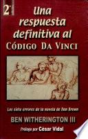 Una respuesta definitiva al Código da Vinci
