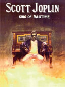 Scott Joplin   King of Ragtime