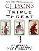 Triple Threat  Three Complete Lucy Guardino Thrillers
