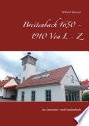 Breitenbach 1650 - 1910 Von L - Z