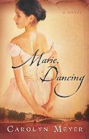 Marie  Dancing