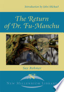 The Return of Dr. Fu-Manchu Empire An Agent Of Eastern Evil