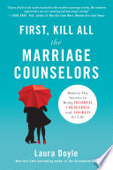 First  Kill All the Marriage Counselors