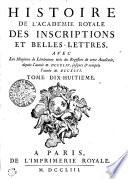 HISTOIRE DE L   ACAD  MIE ROYALE DES INSCRIPTIONS ET BELLES LETTRES