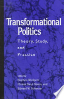 Transformational Politics And Address Fundamental Political Phenomena Of Our Time