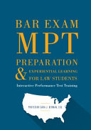 Bar Exam MPT Preparation and Experiential Learning for Law Students