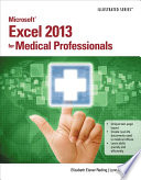 Microsoft Excel 2013 for Medical Professionals