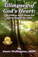 Glimpses Of God S Heart