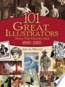 101 Great Illustrators from the Golden Age  1890 1925