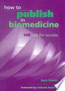 How to Publish in Biomedicine