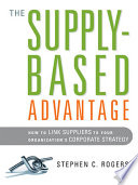 The Supply Based Advantage