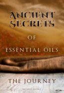 Ancient Secrets of Essential Oils Journal