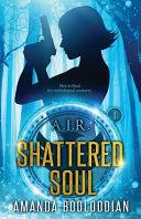 A I R Shattered Soul