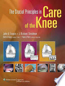 The Crucial Principles In Care Of The Knee book