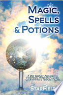 Magic, Spells and Potions How To Make Your Very Own Custom Power