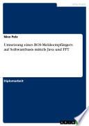 Umsetzung Eines Bos Meldeempf Ngers Auf Softwarebasis Mittels Java Und Fft