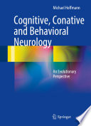 Cognitive  Conative and Behavioral Neurology