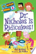 My Weirder School  8  Dr  Nicholas Is Ridiculous
