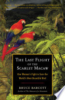 The Last Flight of the Scarlet Macaw Book PDF