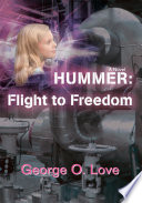 Hummer  Flight to Freedom