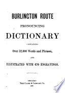 Burlington Route Pronouncing Dictionary Containing Over 32 000 Words and Phrases