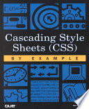Cascading Style Sheets  CSS  by Example
